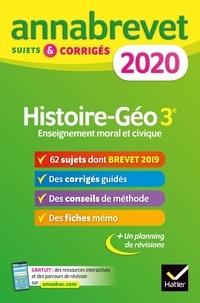 Histoire Géographie Enseignement Moral et Civique 3e- Sujets et corrigés - Christophe Clavel |