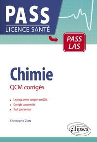 Christophe Clerc - Chimie - QCM corrigés.
