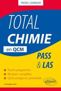 Christophe Clerc - Total Chimie en QCM - PASS & LAS.