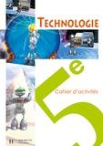 Christophe Collard et Colette Gissinger - Technologie 5e - Cahier d'activités.