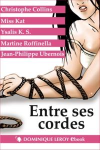 Christophe Collins et Miss Kat - Entre ses cordes.