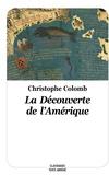 Christophe Colomb - La découverte de l'Amérique.