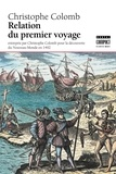 Christophe Colomb - Relation du premier voyage.