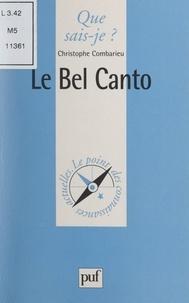 Christophe Combarieu et Paul Angoulvent - Le Bel Canto.