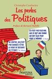 Christophe Combarieu - Les perles des politiques.