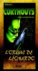 Christophe Corthouts - L'orgue de Léonardo.