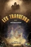 Christophe Corthouts - Les traqueurs, épisode 2 - L'origine du mal.