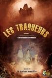 Christophe Corthouts - Les traqueurs, épisode 4 - La maison maudite.