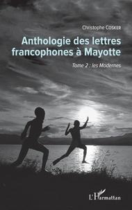 Museedechatilloncoligny.fr Anthologie des lettres francophones à Mayotte - Tome 2, Les modernes Image