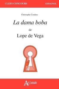 Christophe Couderc - La dama boba de Lope de Vega.