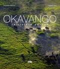 Christophe Courteau et Philippe Huet - Okavango - La rivière perdue.