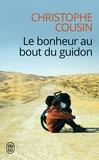 Christophe Cousin - Le bonheur au bout du guidon.