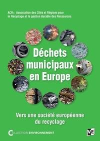 Les déchets municipaux en Europe - Vers une société européenne du recyclage.pdf
