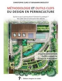 Christophe Curci et Benjamin Broustey - Méthodologie et outils clefs du design en permaculture.