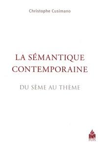 Christophe Cusimano - La sémantique contemporaine - Du sème au thème.