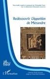 Christophe Cusset - Redécouvrir L'Apparition de Ménandre.