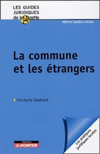 Christophe Daadouch - La commune et les étrangers.