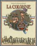 Christophe Dabitch et Nicolas Dumontheuil - La colonne  : Coffret 2 volumes - Tome 1, Un esprit blanc ; Tome 2, Exterminez-moi toutes ces brutes.