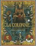 Christophe Dabitch et Nicolas Dumontheuil - La colonne Tome 2 : Exterminez-moi toutes ces brutes.