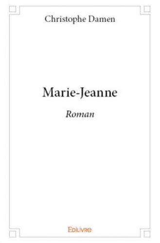 Christophe Damen - Marie-Jeanne.