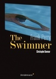 Christophe Damour - The Swimmer de Frank Perry.