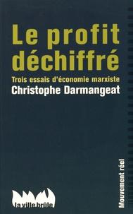 Histoiresdenlire.be Le profit déchiffré - Trois essais d'économie marxiste Image