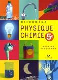 Christophe Daujean et Jean-Marie Farran - Physique-chimie 5e.