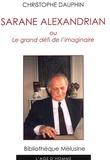 Christophe Dauphin - Sarane Alexandrian - Ou Le grand défi de l'imaginaire.