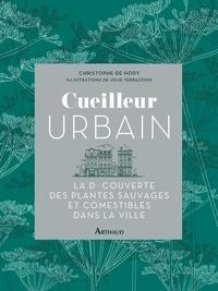 Christophe de Hody - Cueilleur urbain.