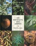 Christophe de Hody - Les bienfaits des arbres - Reconnaître, récolter, cuisiner et se soigner.