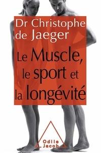 Le muscle, le sport et la longévité.pdf