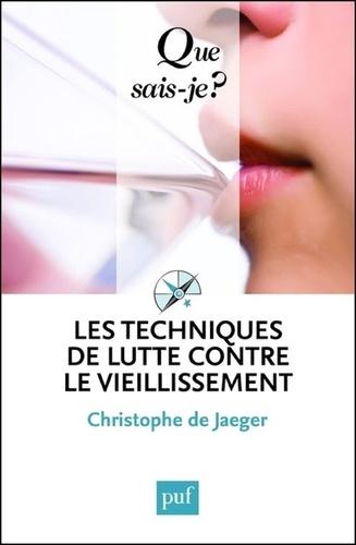 Christophe de Jaeger - Les techniques de lutte contre le vieillissement.