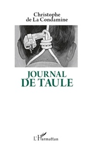 Christophe de La Condamine - Journal de taule.