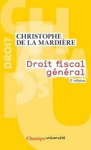 Christophe de La Mardière - Droit fiscal général.