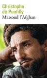 Christophe de Ponfilly - Massoud l'Afghan.