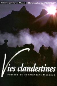 Vies clandestines- Nos années afghanes - Christophe de Ponfilly   Showmesound.org