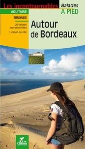 Autour de Bordeaux - Christophe de Prada pdf epub