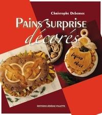 Christophe Debersee - Pains surprise décorés.