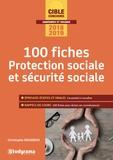 Christophe Degardin - 100 fiches protection sociale et sécurité sociale.