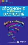 Christophe Degryse - L'économie en 100 mots d'actualité.