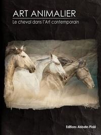 Christophe Degueurce - Art animalier - Tome 10, Le cheval dans l'art contemporain.