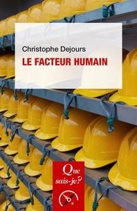 Christophe Dejours - Le facteur humain.