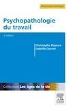 Christophe Dejours et Isabelle Gernet - Psychopathologie du travail.