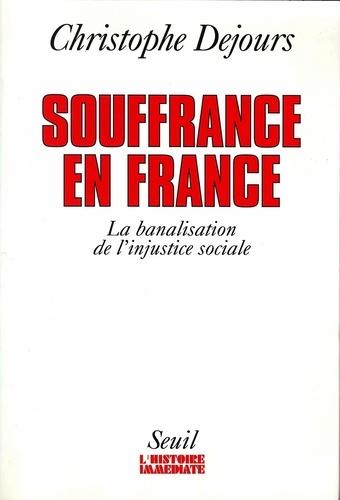 Souffrance en France. La banalisation de l'injustice sociale