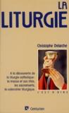 Christophe Delarche - La Liturgie.