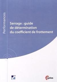 Serrage : guide de détermination du coefficient de frottement - Christophe Delcher |