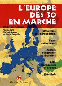 Christophe Deloire - L'Europe des 30 en marche.