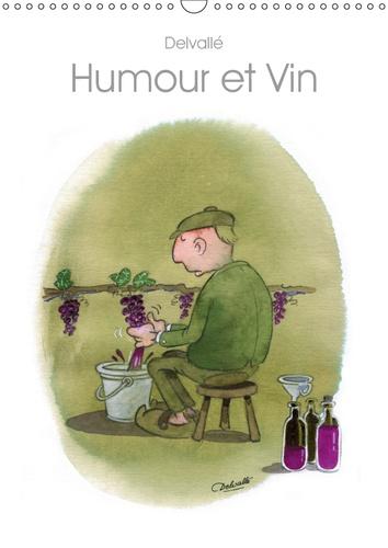 Humour Et Vin Calendrier Mural 2019 Din A3 Vertical Dessins D Humour Sur Le Vin Calendrier Mensuel 14 Pages