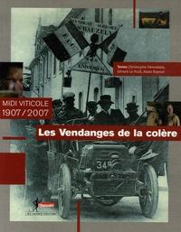 Galabria.be Les Vendanges de la colère - Midi viticole 1907/2007 Image