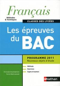 Français classes des lycées Méthodes & Techniques - Les épreuves du Bac, programme 2011.pdf